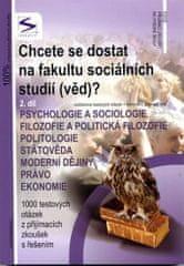 Chcete se dostat na fakultu sociálních studií /věd/? - 2.díl - 3. vydání