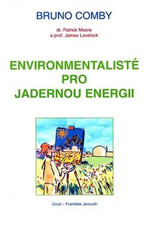 Bruno Comby: Environmentalisté pro jadernou energii