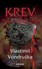 Vondruška Vlastimil: Krev na lopuchu