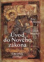 Pokorný Petr, Heckel Ulrich,: Úvod do Nového zákona