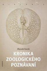 Roček Zbyněk: Kronika zoologického poznávání