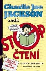 Greenwald Tommy: Charlie Joe Jackson radí: Stop čtení