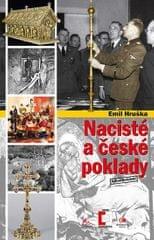 Hruška Emil: Nacisté a české poklady