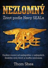 Shea Thom: Nezlomný - Život podle Navy Seals