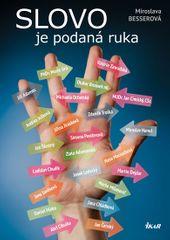Besserová Miroslava: Slovo je podaná ruka