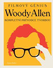 Bailey Jason: Woody Allen - Kompletní průvodce tvorbou