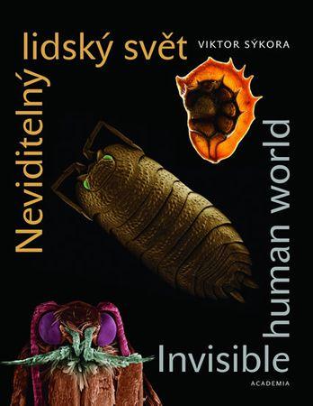 Sýkora Viktor: Neviditelný lidský svět