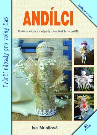 Musilová Iva: Andílci