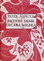 Ackroyd Peter: Fiktivní deník Oscara Wildea