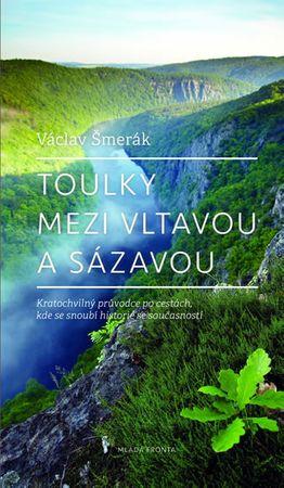 Šmerák Václav: Toulky mezi Vltavou a Sázavou