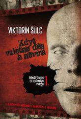 Šulc Viktorín: Když vzlétne děs a nevíra - Panoptikum sexuálních vražd I