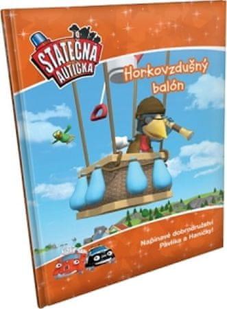 Ferner Elin: Horkovzdušný balon - kniha Statečná autíčka