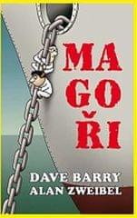 Barry Dave, Zweibel Alan,: Magoři
