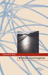Cunningham Michael: Vzorové dny