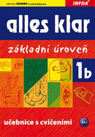 Luniewska a kolektiv Krystyna: Alles klar 1b - učebnice+cvičebnice