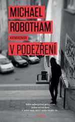 Robotham Michael: V podezření