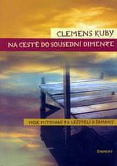 Kuby Clemens: Na cestě do sousední dimenze