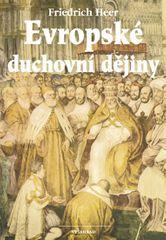 Heer Friedrich: Evropské duchovní dějiny