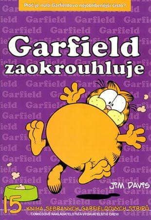 Davis Jim: Garfield zaokrouhluje - 15. kniha sebraných Garifeldových stripů