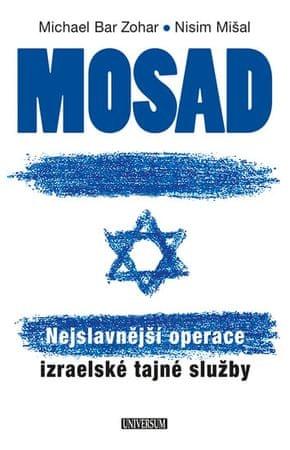 Bar Zohar Michael, Mišal Nisim: Mosad: Nejslavnější operace izraelské tajné služby