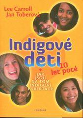 Carroll Lee, Toberová Jan,: Indigové děti 10 let poté