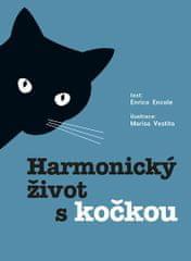 Encole Enrico, Vestita Marisa,: Harmonický život s kočkou