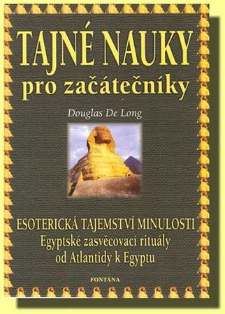 Long Douglas de: Tajné nauky pro začátečníky