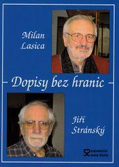 Lasica Milan, Stránský Jiří: Dopisy bez hranic