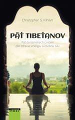 Kilham Christopher S.: Päť Tibeťanov, 3. vyd.