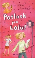 Abediová Isabel: Potlesk pre Lolu!