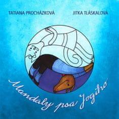 Procházková Tatiana: Mandaly psa Jogiho