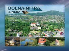 Paprčka, Simona Nádašiová Milan: Dolná Nitra z neba - Dolná Nitra from Heaven