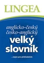 kolektiv: Anglicko-český, česko-anglický velký slovník ...nejen pro překladatele - 3. vydání
