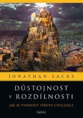 Sacks Jonathan: Důstojnost v rozdílnosti - Jak se vyhnout střetu civilizací