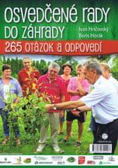 Hričovský, Boris Horák Ivan: Osvedčené rady do záhrady- Praktické rady záhradkárom