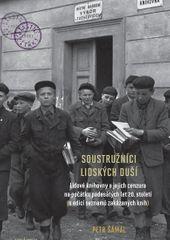 Šámal Petr: Soustružníci lidských duší - Lidové knihovny a jejich cenzura na počátku padesátých let