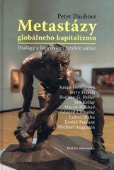 Daubner Peter: Metastázy globálneho kapitalizmu