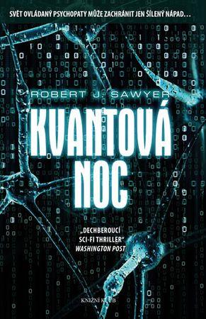 Sawyer Robert J.: Kvantová noc