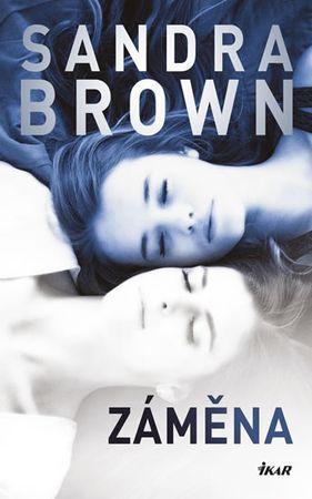 Brown Sandra: Záměna
