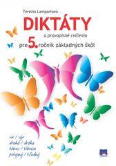 Lampartová Terézia: Diktáty a pravopisné cvičenia pre 5. ročník základných škôl