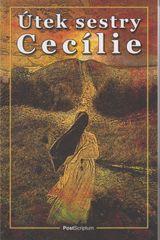 Brinkley William: Útek sestry Cecílie