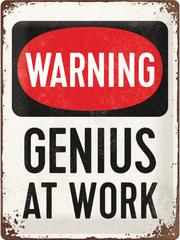 Postershop pločevinasta tabla Warning! Genius at Work