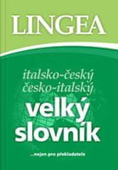 Italsko-český, česko-italský velký slovník...nejen pro překladatele