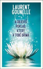 Gounelle Laurent: A objevíš poklad, který v tobě dřímá