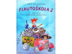 KN Flautoškola 2 - Učebnice hry na sopránovou zobcovou flétnu Škola hry na sopránovou zobcovou flétnu