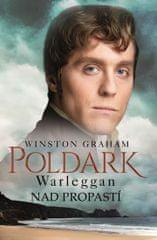 Graham Winston: Poldark 4 - Warleggan Nad propastí