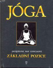 May Lysyciaová Jacqueline: JÓGA - Základní pozice