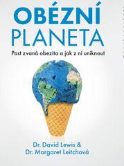 Leitchová, David Lewis Margaret: Obézní planeta - Past zvaná obezita a jak z ní uniknout