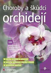 Šafránková Ivana: Choroby a škůdci orchidejí
