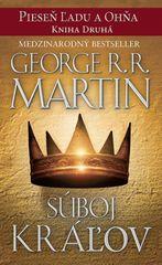 Martin George R. R.: Súboj kráľov- Pieseň ľadu a ohňa kn.2